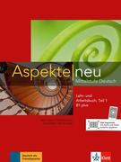 Aspekte neu B1 plus. Mittelstufe Deutsch. Lehr- und Arbeitsbuch mit Audio-CD, Teil 1