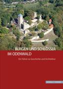 Burgen und Schlösser im Odenwald