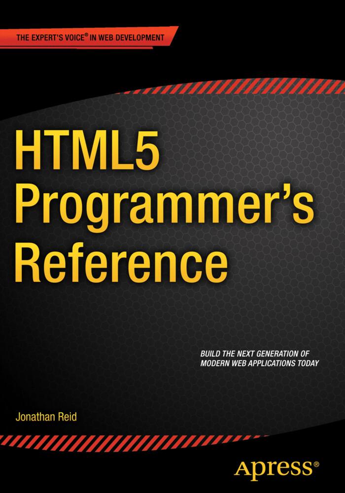 HTML5 Programmer´s Reference als Buch von Jonat...