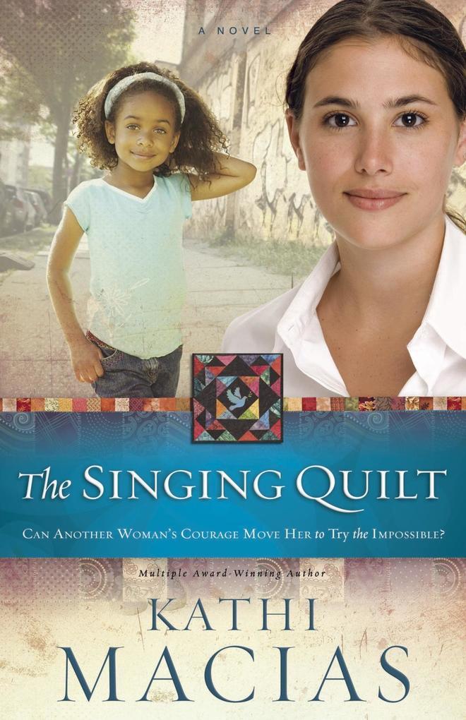 The Singing Quilt als eBook Download von Kathi ...