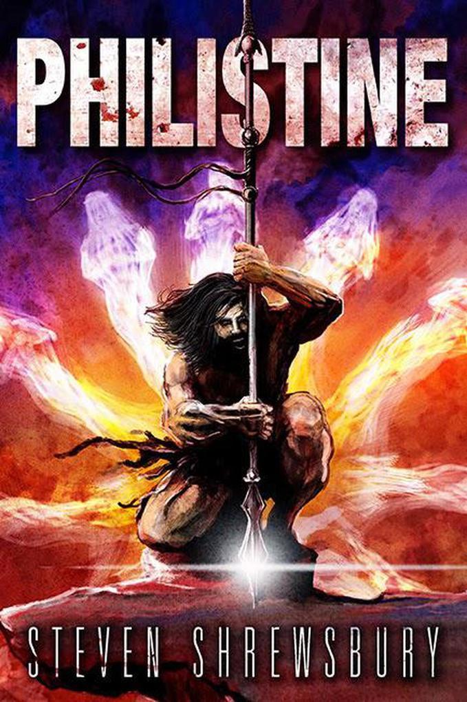 Philistine (A Tale of Goliath, #1) als eBook epub