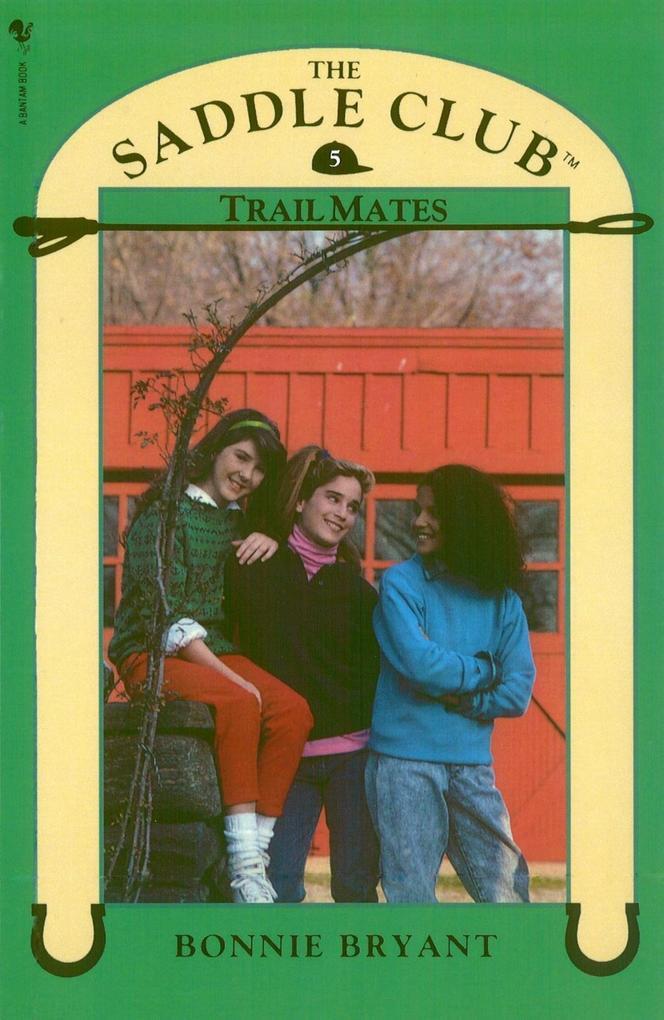 Saddle Club Book 5: Trail Mates als eBook epub