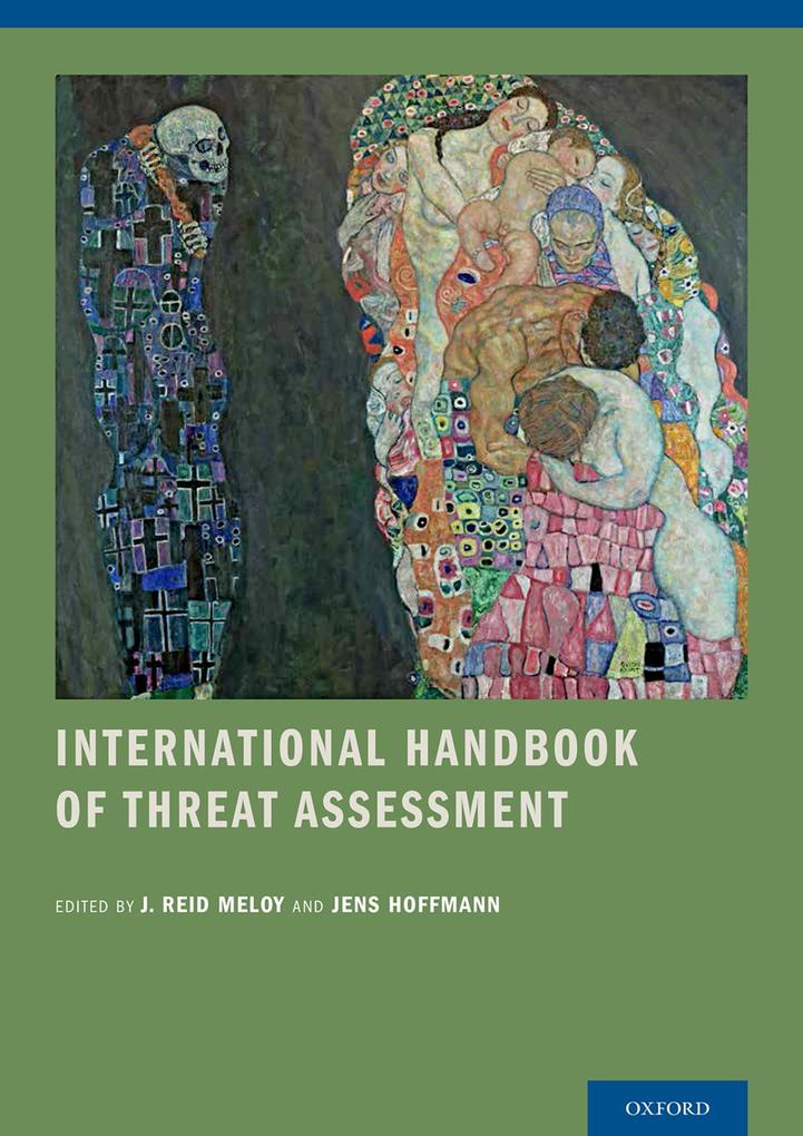 International Handbook of Threat Assessment als eBook pdf