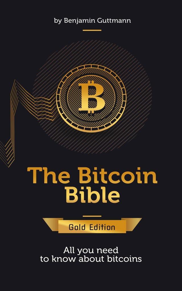The Bitcoin Bible Gold Edition als eBook Downlo...