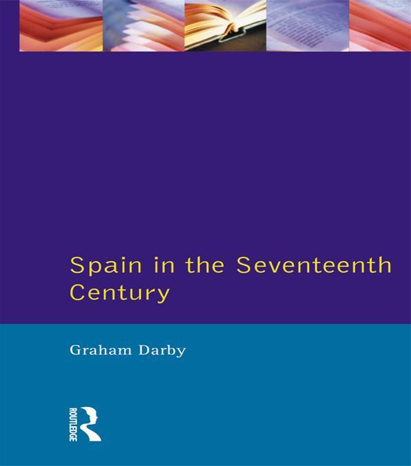 Spain in the Seventeenth Century als eBook pdf