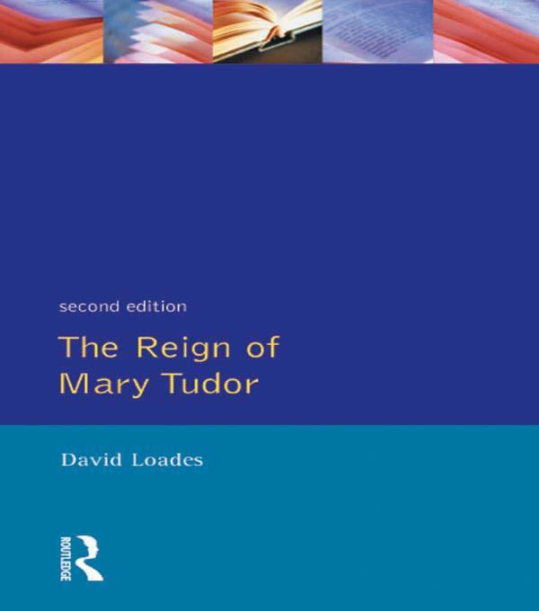 Reign of Mary Tudor als eBook Download von D.M....