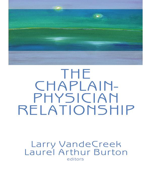The Chaplain-Physician Relationship als eBook pdf