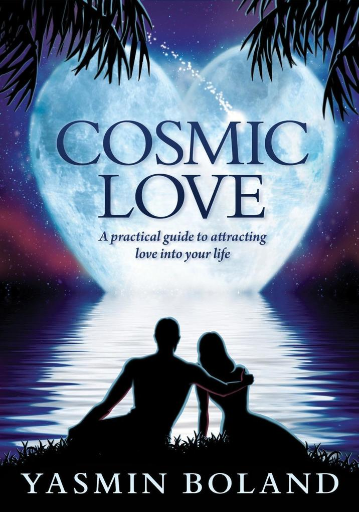 Cosmic Love als eBook Download von Yasmin Boland