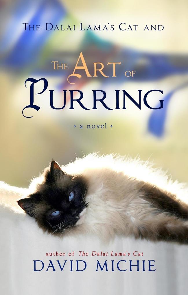 The Dalai Lama's Cat and the Art of Purring als eBook epub