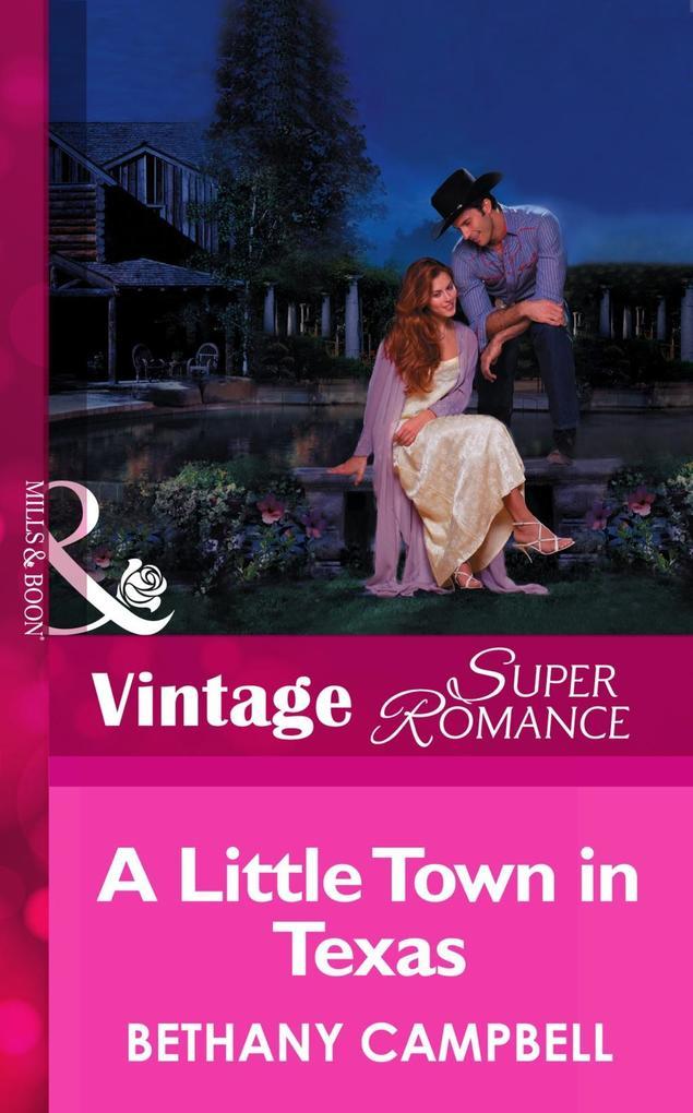 A Little Town In Texas (Mills & Boon Vintage Superromance) als eBook epub