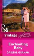 Enchanting Baby (Mills & Boon Vintage Superromance) (The Birth Place, Book 1)