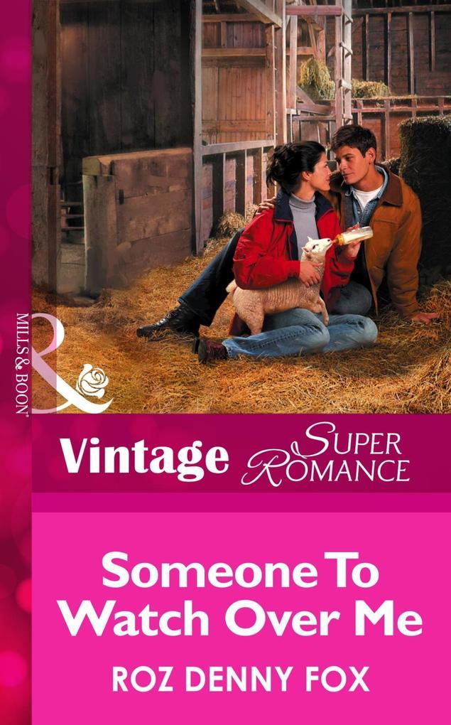 Someone to Watch Over Me (Mills & Boon Vintage Superromance) als eBook epub