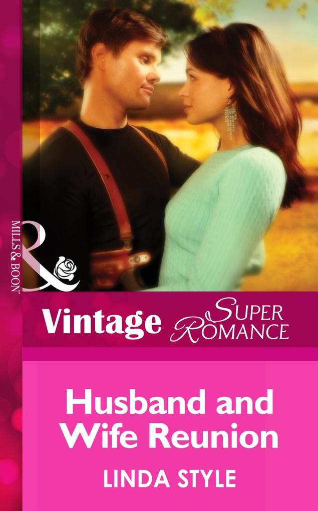 Husband and Wife Reunion (Mills & Boon Vintage Superromance) (Cold Cases: L.A., Book 3) als eBook epub
