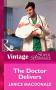 The Doctor Delivers (Mills & Boon Vintage Superromance)