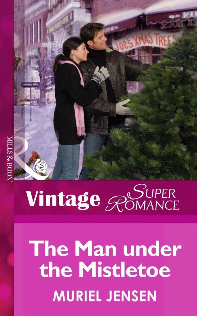 The Man Under The Mistletoe (Mills & Boon Vintage Superromance) (The Men of Maple Hill, Book 6) als eBook epub