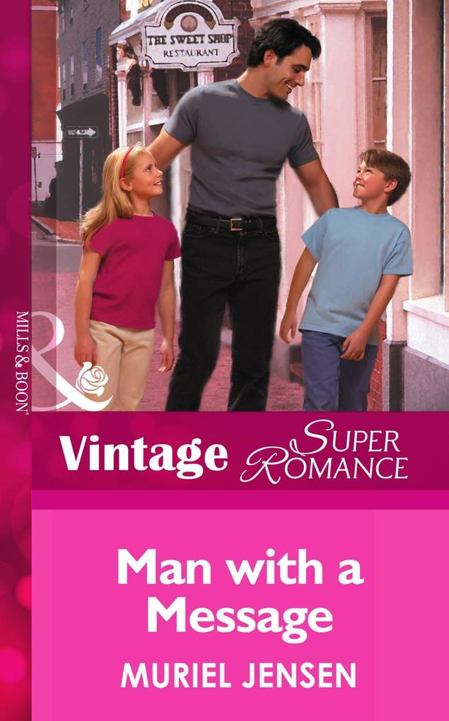 Man With A Message (Mills & Boon Vintage Superromance) (The Men of Maple Hill, Book 2) als eBook epub