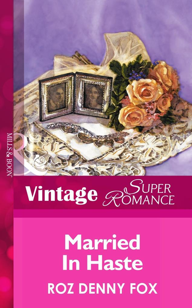 Married in Haste (Mills & Boon Vintage Superromance) als eBook epub