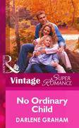 No Ordinary Child (Mills & Boon Vintage Superromance)