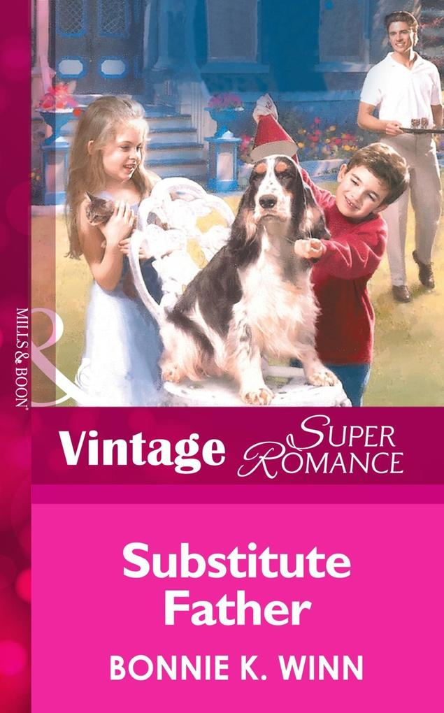 Substitute Father (Mills & Boon Vintage Superromance) (Marriage of Inconvenience, Book 10) als eBook epub