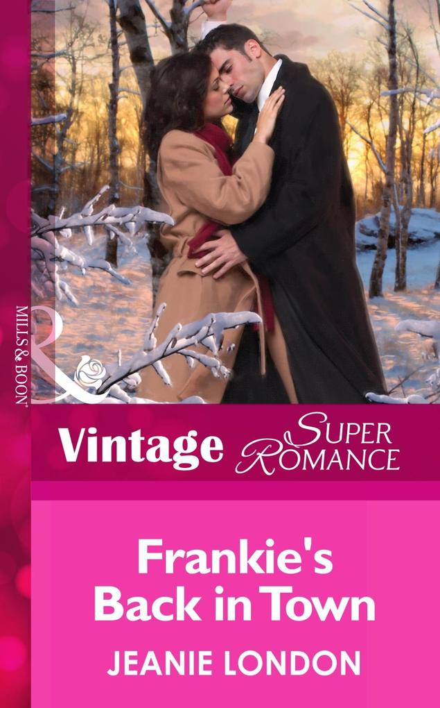 Frankie's Back in Town (Mills & Boon Vintage Superromance) (Hometown U.S.A., Book 17) als eBook epub