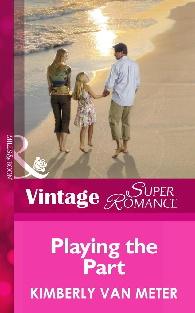 Playing the Part (Mills & Boon Vintage Superromance) (Family in Paradise, Book 2) als eBook epub