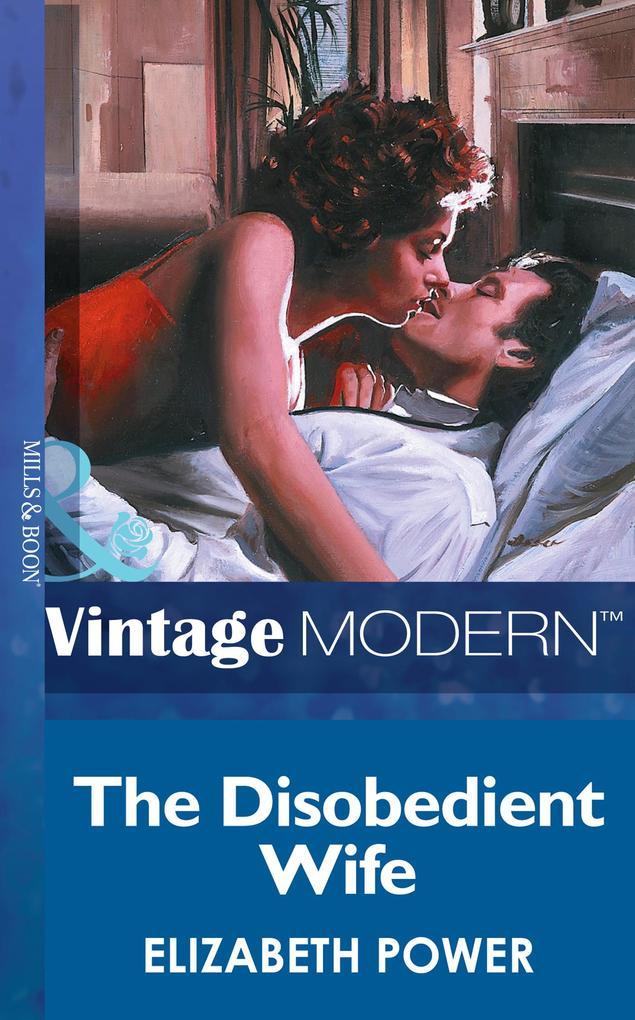 The Disobedient Wife (Mills & Boon Modern) als eBook epub