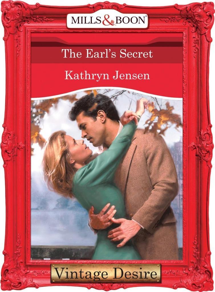 The Earl's Secret (Mills & Boon Desire) als eBook epub
