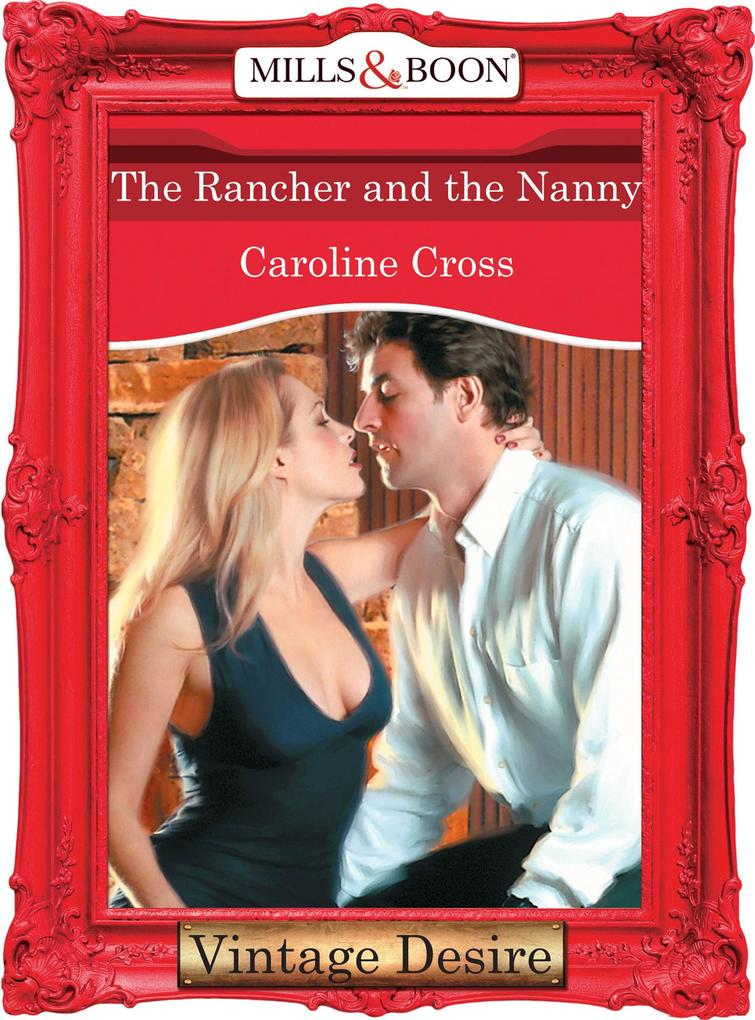 The Rancher And The Nanny (Mills & Boon Desire) als eBook epub