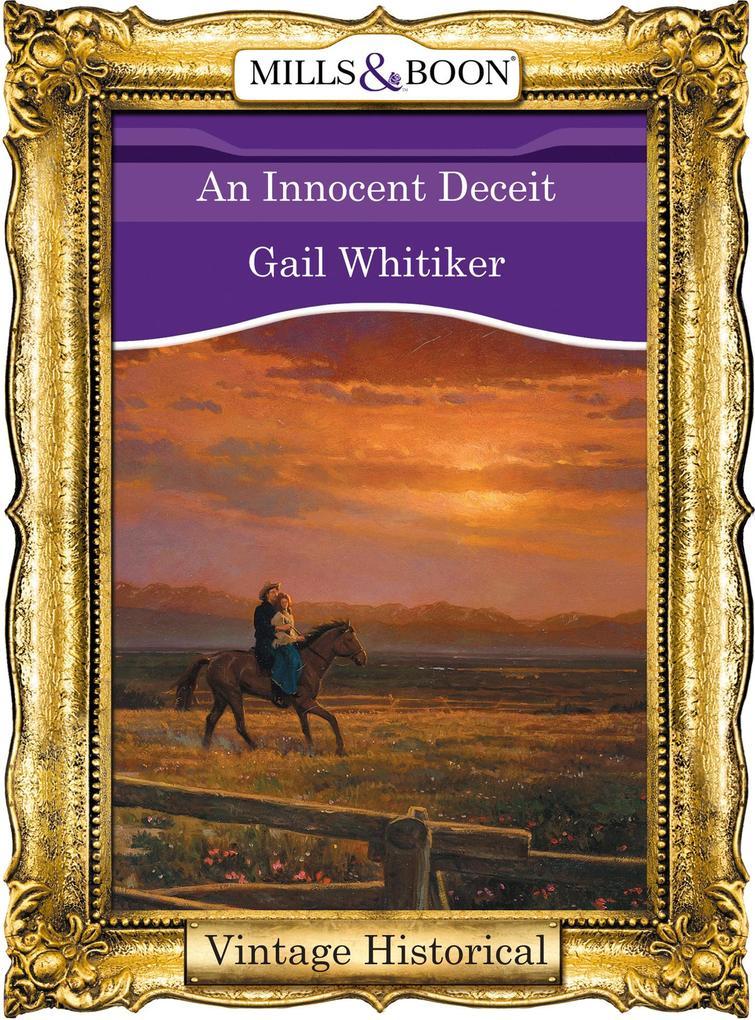 An Innocent Deceit (Mills & Boon Historical) als eBook epub