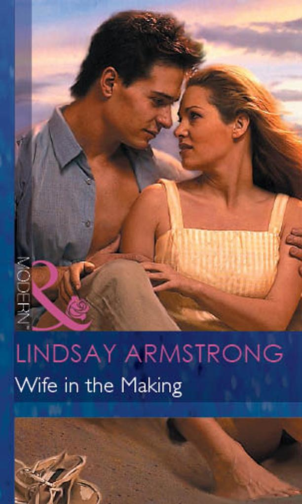 Wife in the Making (Mills & Boon Modern) als eBook epub