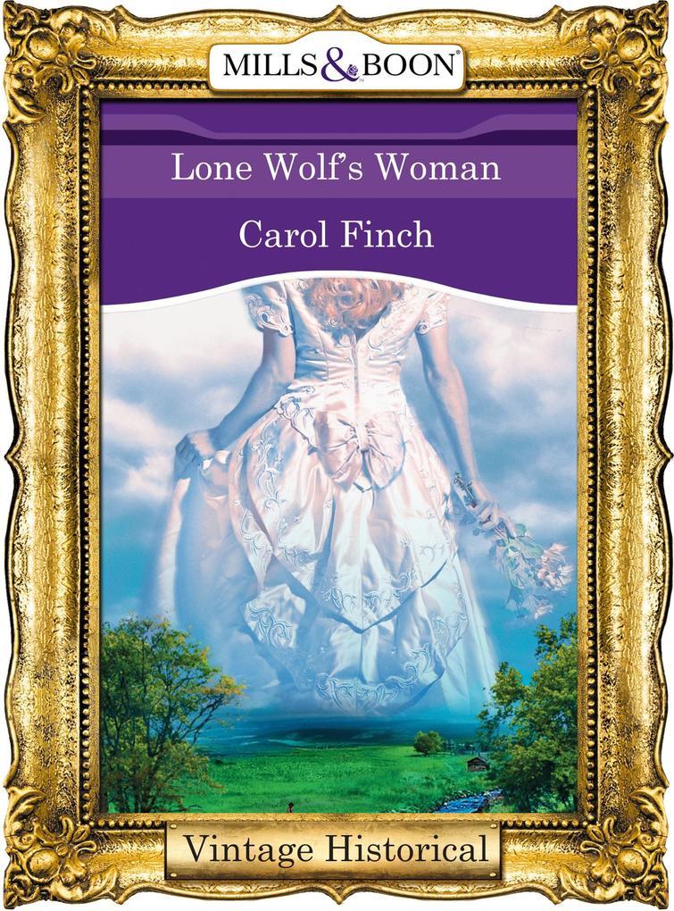 Lone Wolf's Woman (Mills & Boon Historical) als eBook epub