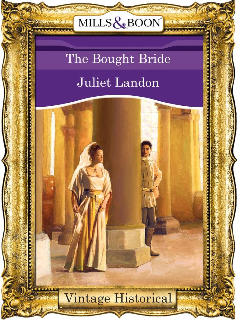 The Bought Bride (Mills & Boon Historical) als eBook epub