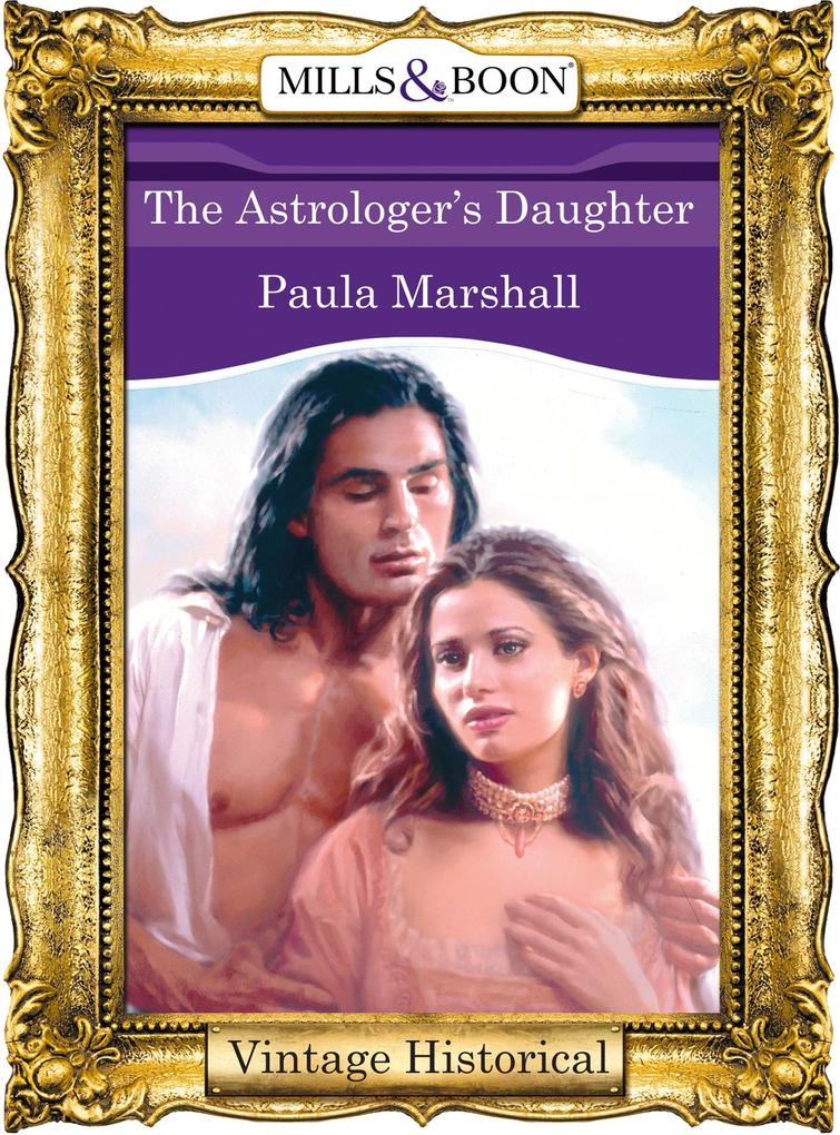 The Astrologer's Daughter (Mills & Boon Historical) als eBook epub
