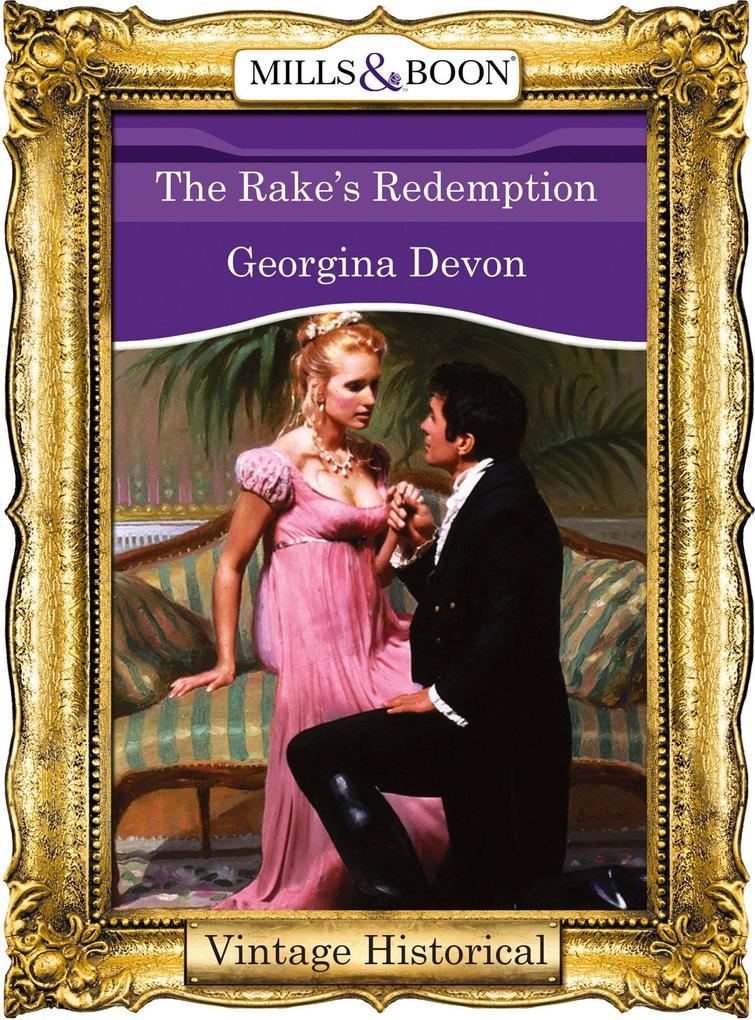 The Rake's Redemption (Mills & Boon Historical) als eBook epub