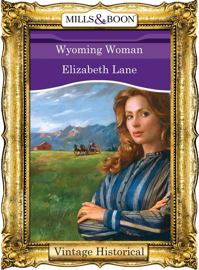 Wyoming Woman (Mills & Boon Historical) als eBook epub