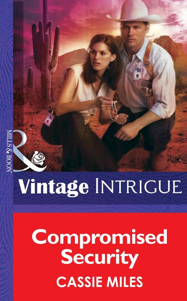 Compromised Security (Mills & Boon Intrigue) (Safe House: Mesa Verde, Book 2) als eBook epub