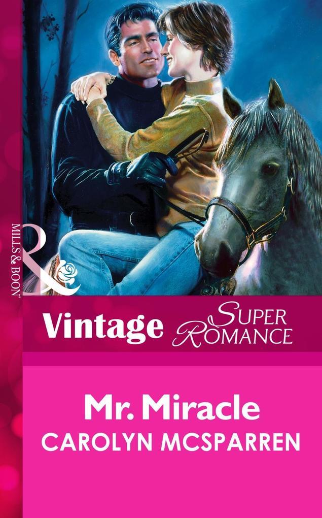 Mr. Miracle (Mills & Boon Vintage Superromance) als eBook epub