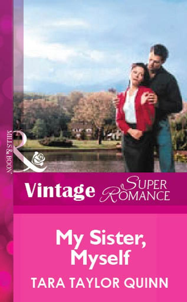 My Sister, Myself (Mills & Boon Vintage Superromance) als eBook epub