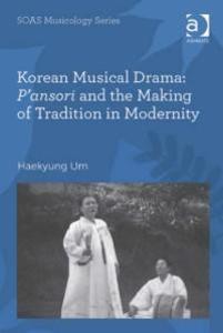Korean Musical Drama: P´ansori and the Making o...