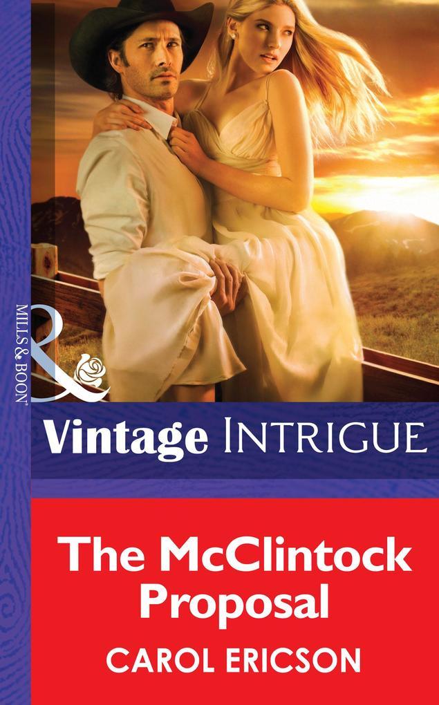 The Mcclintock Proposal (Mills & Boon Intrigue) als eBook epub