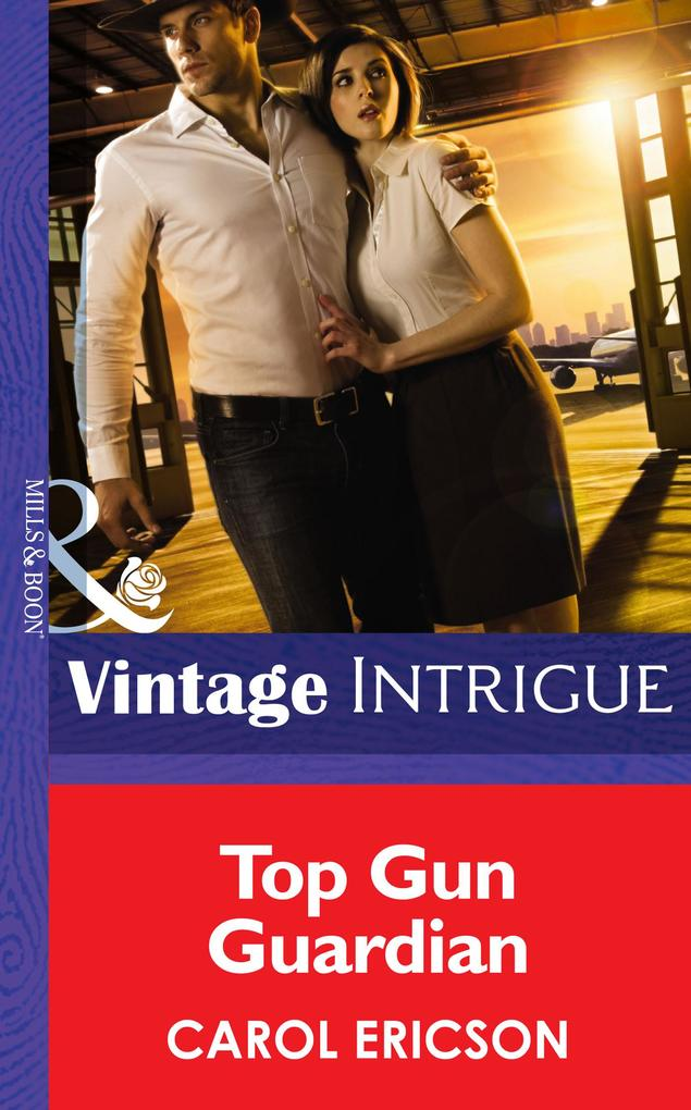 Top Gun Guardian (Mills & Boon Intrigue) (Brothers in Arms, Book 3) als eBook epub