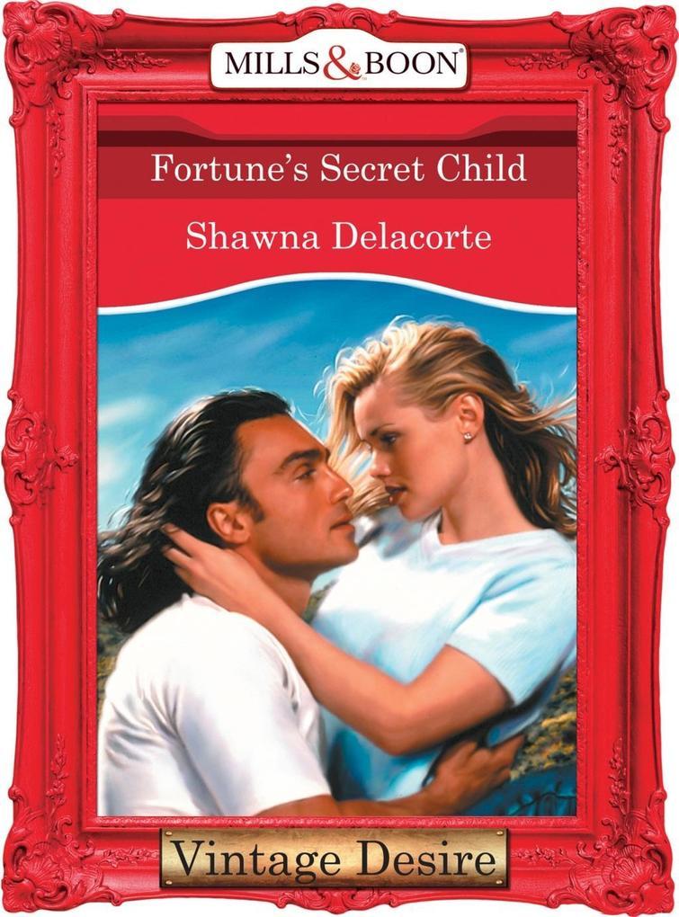 Fortune's Secret Child (Mills & Boon Desire) (Fortune's Children, Book 25) als eBook epub