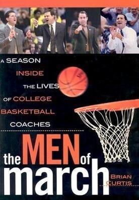 The Men of March als Buch (gebunden)