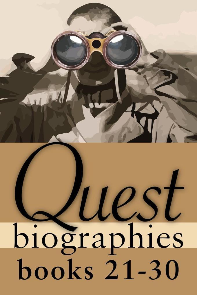 Quest Biographies Bundle - Books 21-30 als eBook epub