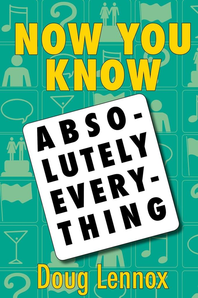 Now You Know Absolutely Everything als eBook Do...