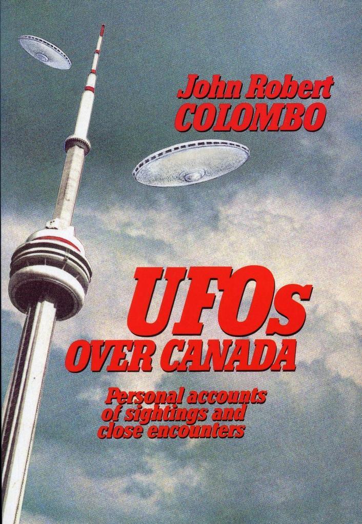 UFOs Over Canada als eBook Download von John Ro...