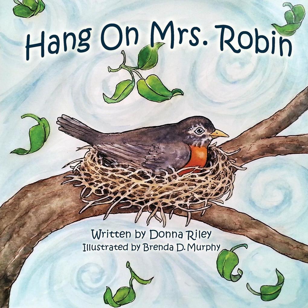 Hang on Mrs. Robin als Taschenbuch
