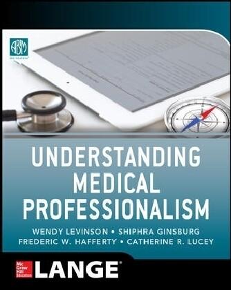 Understanding Medical Professionalism als Buch (gebunden)