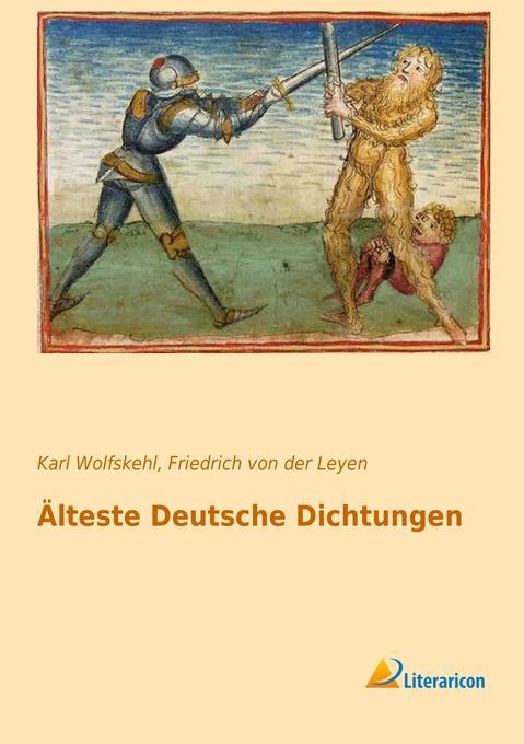 Älteste Deutsche Dichtungen als Buch (gebunden)