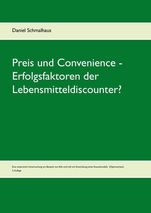 Preis und Convenience - Erfolgsfaktoren der Lebensmitteldiscounter? als Buch (gebunden)